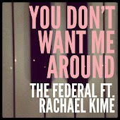 You Don't Want Me Around (feat. Rachael Kime)