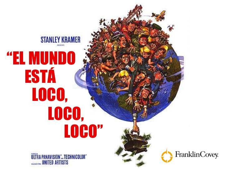 D:\Users\u161bc1\Downloads\mundo-esta-loco-loco-loco-1-728.jpg