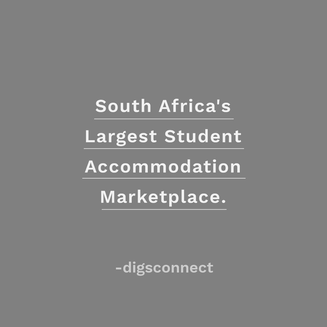 Text that reads: South Africa's Largest Student Accomdation Marketplace - Digsconnect