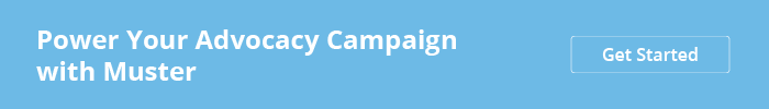 Power your advocacy campaign with Muster. Get started by requesting a demo.