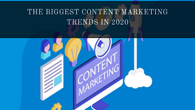 The Biggest Content Marketing Trends in 2020