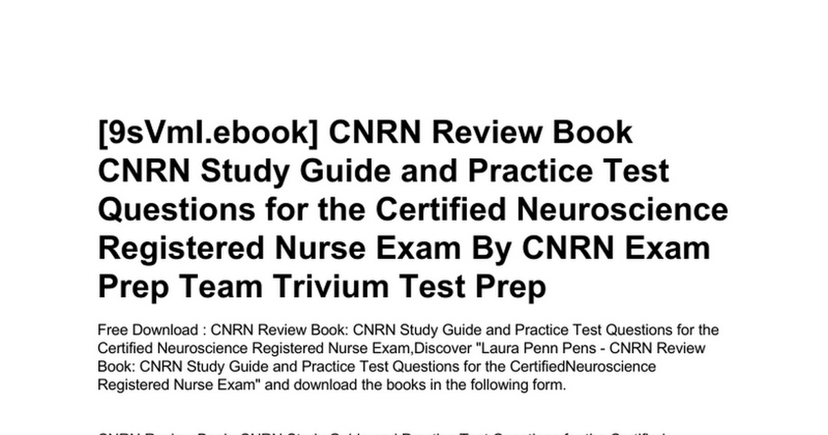 Cnrn Review Book Cnrn Study Guide And Practice Test Questions For