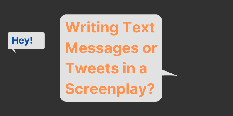 How to Write a Text Message or a Tweet in a Screenplay