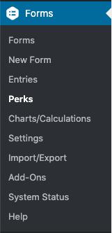 Perks menu link in the Forms admin menu