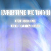 Everytime We Touch (Feat. Lauren Babic)