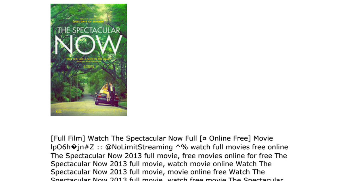 1st Stream Watch The Spectacular Now 2013 Online Full Movie Hdrip