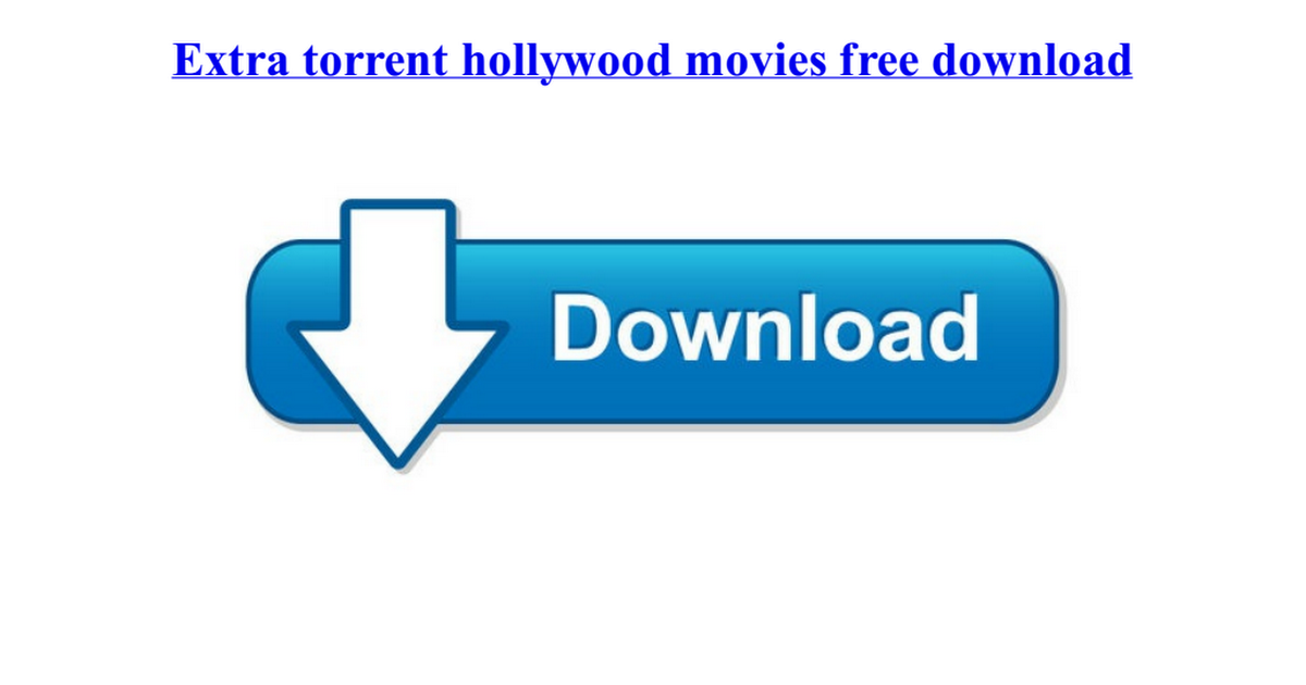 extra torrent.com free download movies