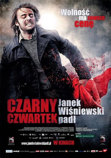 Przód ulotki filmu 'Czarny Czwartek. Janek Wiśniewski Padł'