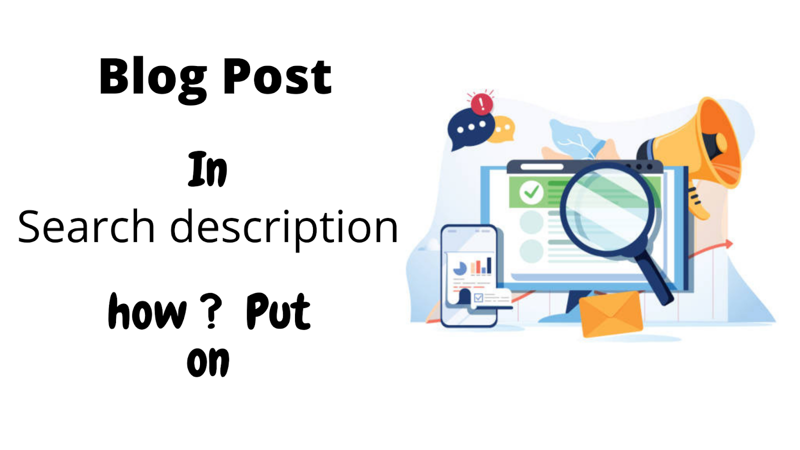 blog post in search description how? put on | Blogger SEO in english | what is seo, how to do | Blogger SEO Settings