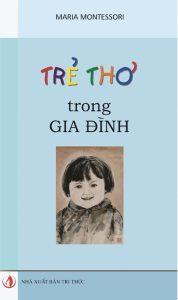 Sách Montessori: trẻ thơ trong gia đình