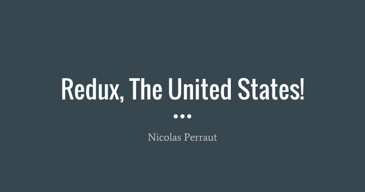 Redux the United States! (bis)