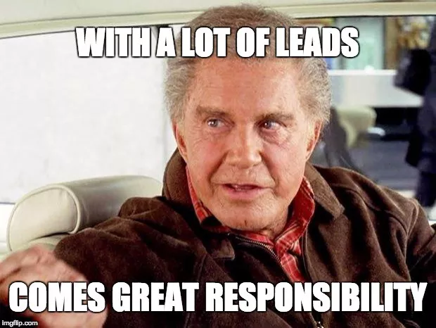 Leads means responsibility