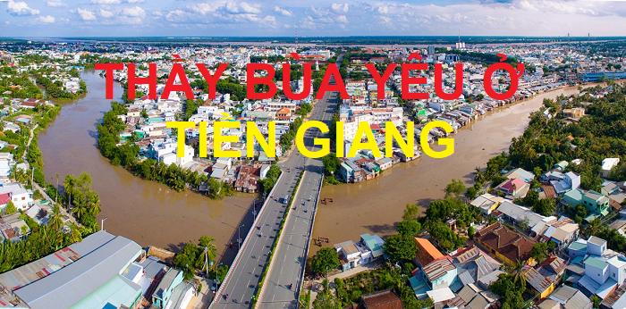 Thầy bùa yêu ở Tiền Giang