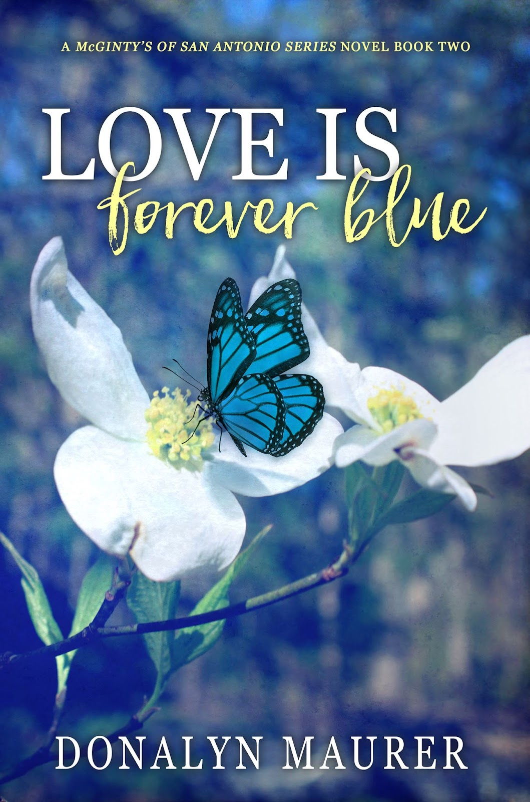 Love Is Forever Blue - Donalyn Maurer.jpg