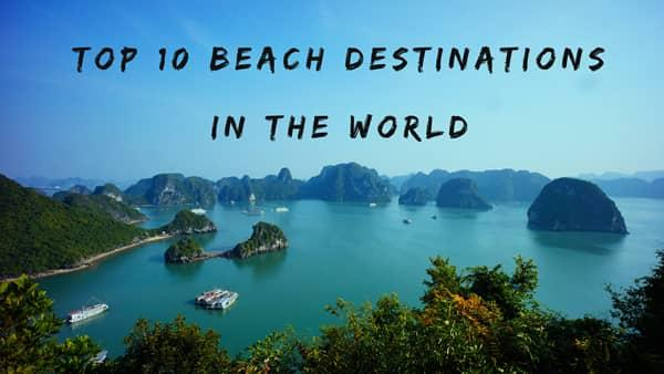 Beach Destinations In The World