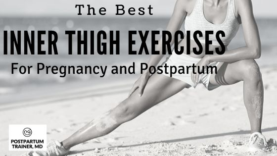 inner-thigh-exercises-pregnancy-and-postpartum