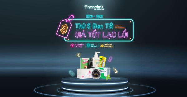Black Friday - Lạc lối cùng Phanolink nhé!