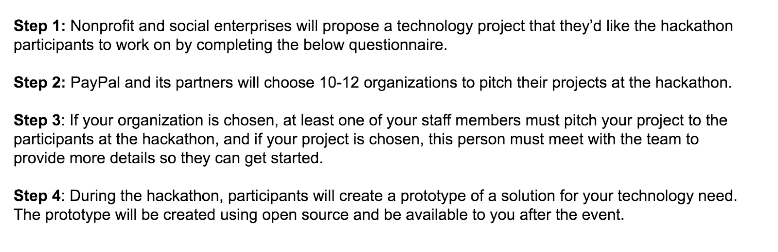4 Steps.  Proposal, Pitch, Selection, Hacking