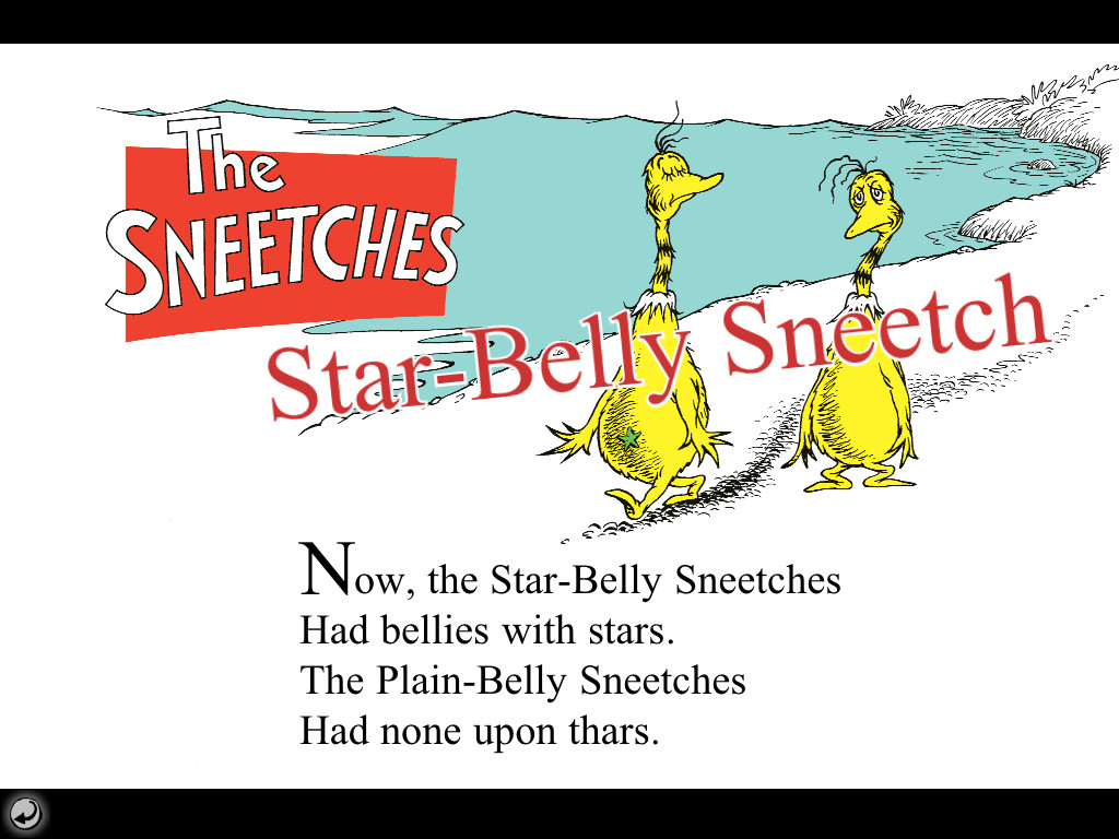 the star bellied sneetches analysis Now, the star-belly sneetches had bellies with stars the plain-belly sneetches had none upon thars those stars weren't so big they were really so small.