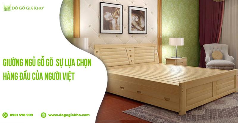 Giường ngủ gỗ gõ - sự lựa chọn hàng đầu của người Việt