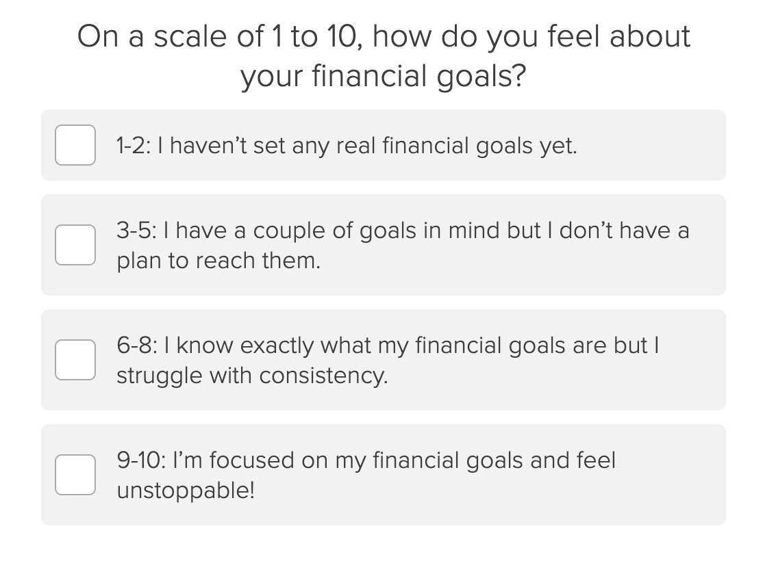On a scale of 1-10, how do you feel about your financial goals question