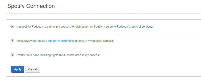Podbean Spotify Agree to Terms and conditions.