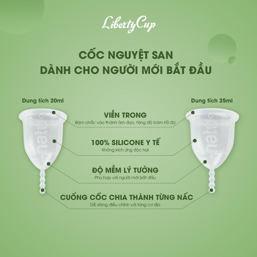 Liberty Cup - thiết kế tối ưu dành cho người sử dụng cốc nguyệt san lần đầu với thiết kế nhỏ xinh, độ dẻo lý tưởng giảm áp lực lần đầu sử dụng