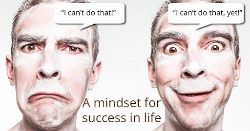 A mindset for success, growth mindset