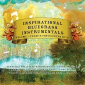 Inspirational Bluegrass Instrumentals: Today's Top Country Hits