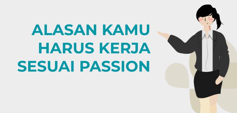 kerja sesuai passion