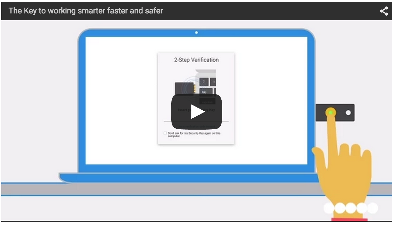 Launch video for Security Key, including an overview of admin controls. A link to view the video is below the image.