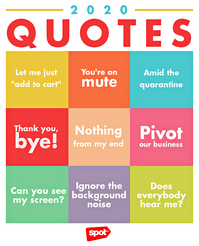 "bingo-styled card with 9 popular quotes from 2020 such as ""You're on mute"""