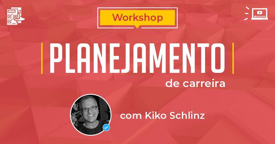 Workshop Planejamento de Carreira