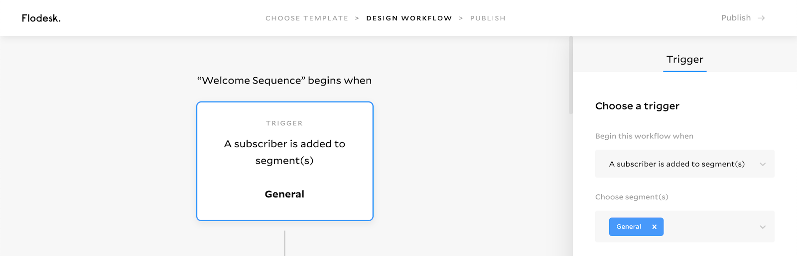 Creating a segment in Flodesk called General to trigger the welcome sequence workflow