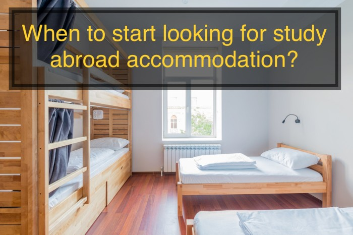 When to start looking for study abroad accommodation