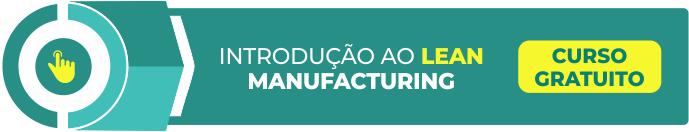 Curso gratuito Introdução ao Lean Manufacturing