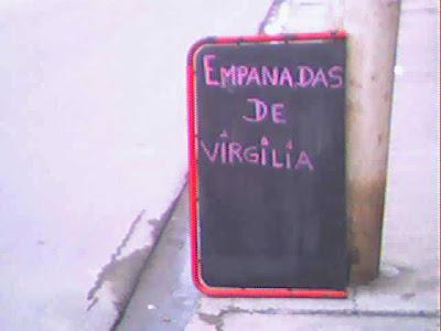 Si viene la Josefa o el Gumersindo, nada. Las empanadas son solo para la Virgilia.