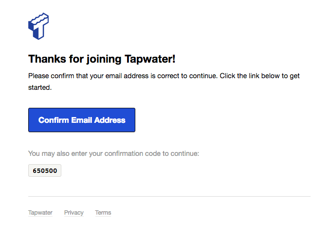 Thanks for joining Tapwater confirmation email template