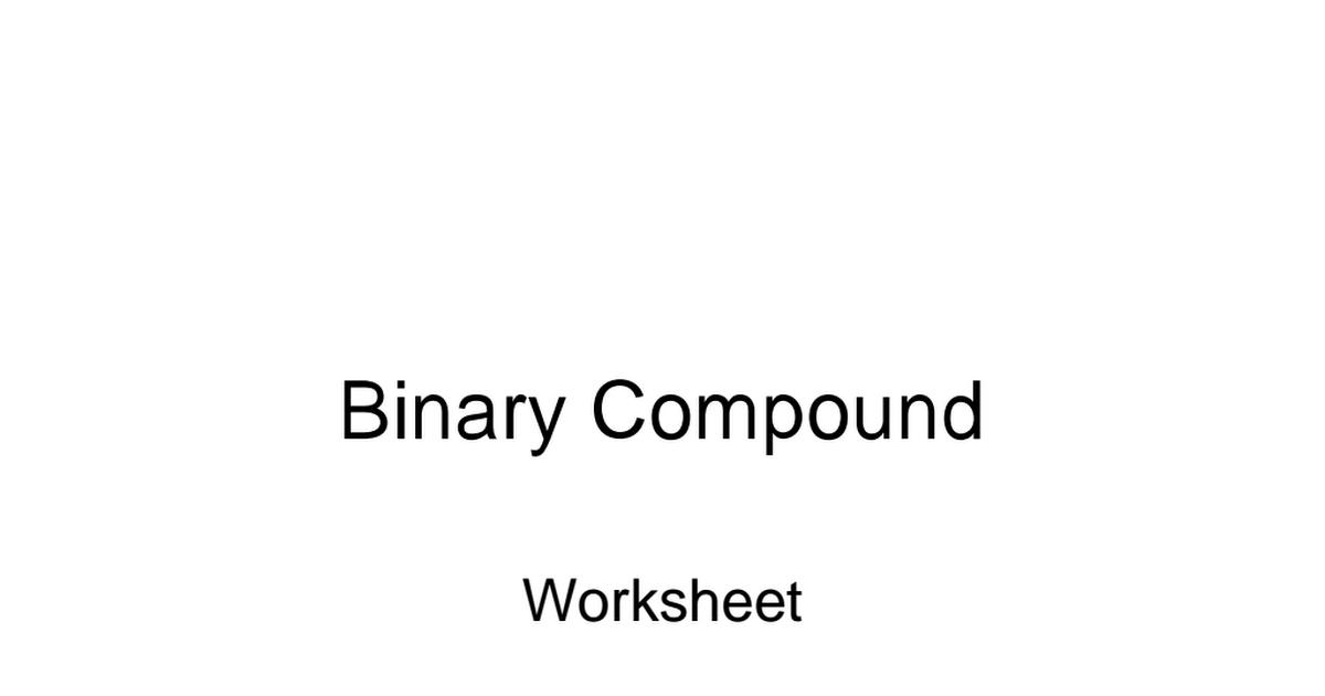 Binary Compound Worksheet 144 answerspdf Google Drive – Binary Compounds Worksheet