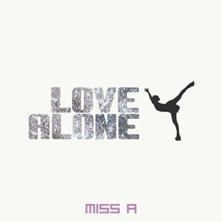Miss A – Love Alone