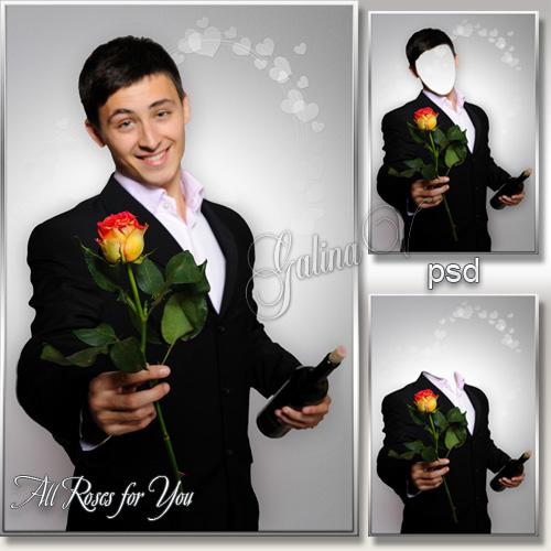 Мужской фотошаблон - Все розы для тебя, любимая