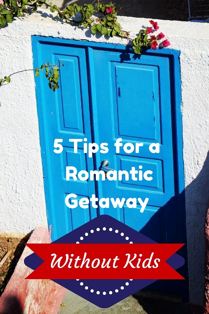 tips for a romantic getaway.jpg