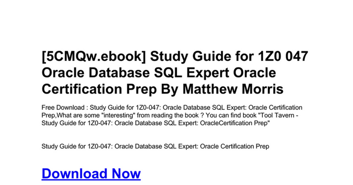 Study Guide For 1z0 047 Oracle Database Sql Expert Oracle