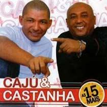 Baixar MP3 Grátis caju Caju & Castanha   As 15 Mais