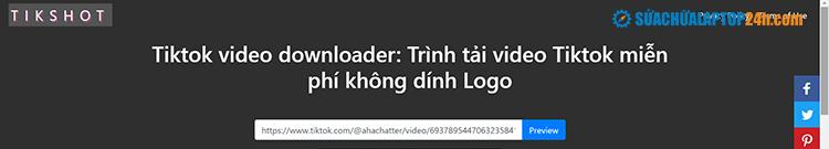 Tải video trên TikTok không có logo với Tikshot.app