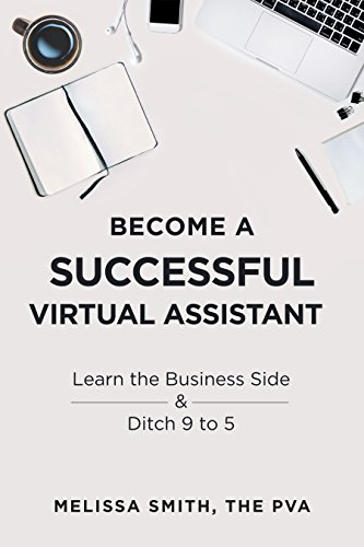 How to Become a Virtual Assistant: Remote Work to Support Business Growth
