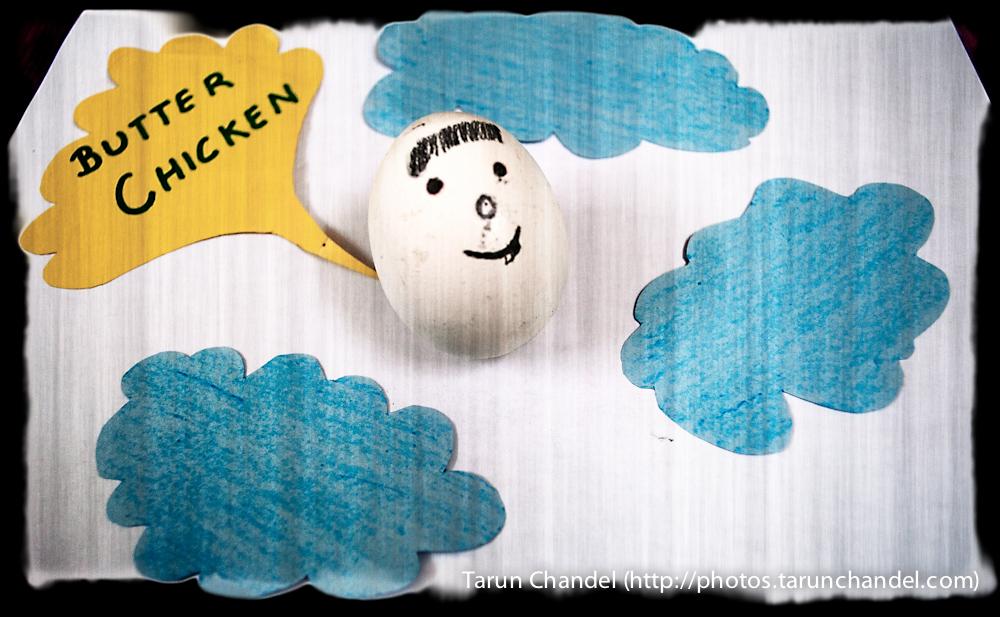 Egg Dream Butter Chicken, Tarun Chandel Photoblog