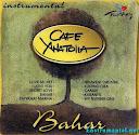 Cafe Anatolia-Bahar