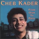 Cheb Kader-Oran to paris