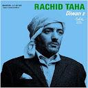 Rachid Taha-Diwan 2